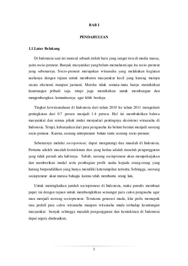 1 BAB I PENDAHULUAN 1.1.Latar Belakang Di Indonesia saat ini muncul sebuah istilah baru yang sangat tren di media massa, y...