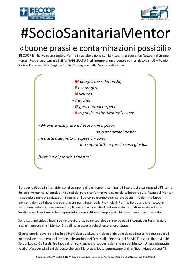 #SocioSanitariaMentor «buone prassi e contaminazioni possibili» IRECOOP Emilia Romagna Sede di Parma in collaborazione con...