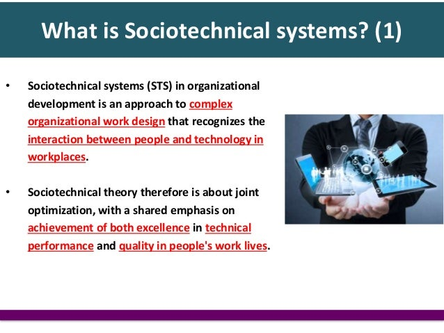 Socio Technical System Design