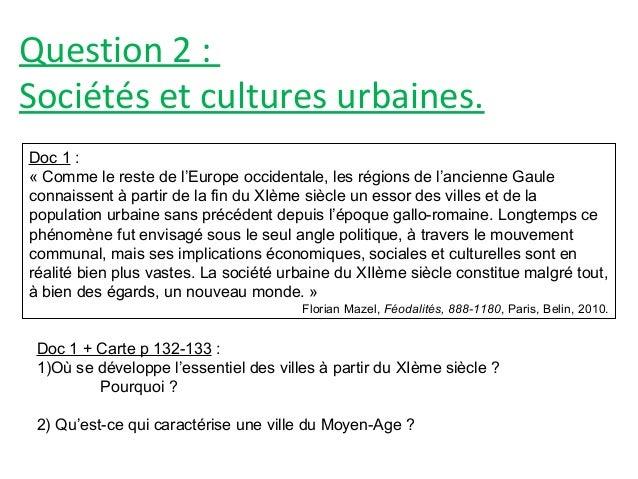 Question 2 : Sociétés et cultures urbaines. Doc 1 : « Comme le reste de l'Europe occidentale, les régions de l'ancienne Ga...