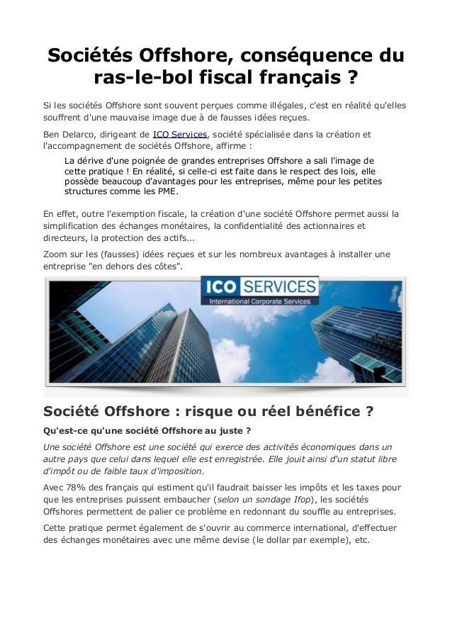 Sociétés Offshore, conséquence du ras-le-bol fiscal français ? Si les sociétés Offshore sont souvent perçues comme illégal...