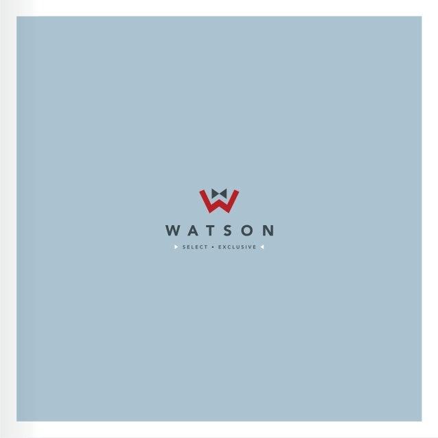 www.watsonselect.com Entre vos clients et vous UNE RELATION À PROTÉGER Entre vos futurs clients et vous UNE RELATION À CON...