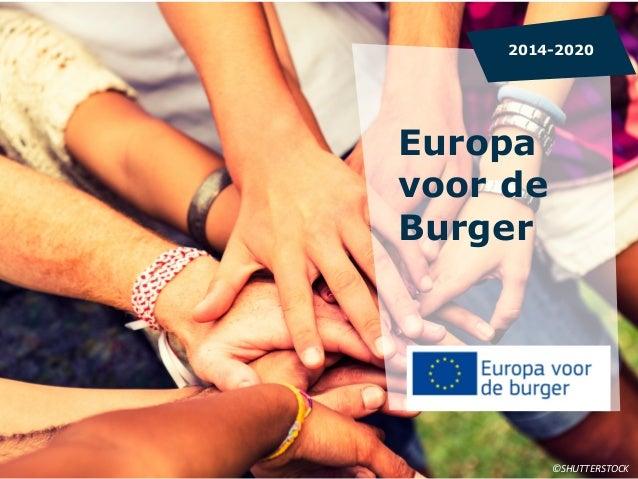 Europa voor de Burger 2014-2020 ©SHUTTERSTOCK