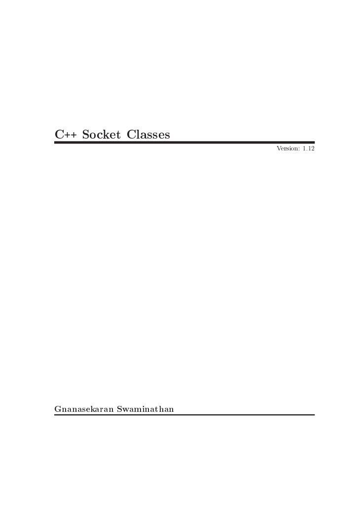 C++ Socket Classes                            Version: 1.12     Gnanasekaran Swaminathan