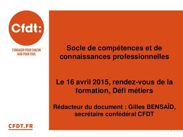 Socle de compétences et de connaissances professionnelles Le 16 avril 2015, rendez-vous de la formation, Défi métiers Réda...