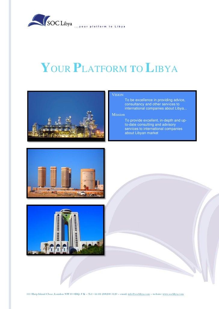 ...your platform to Libya           YOUR PLATFORM TO LIBYA                                                                ...