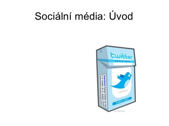 Sociální média: Úvod