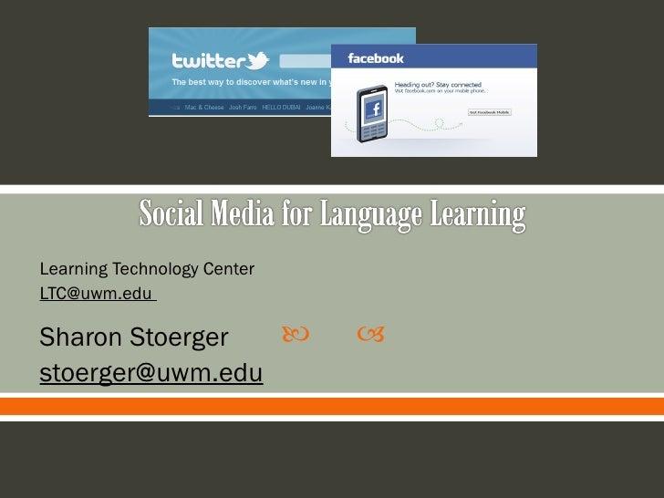 Learning Technology Center LTC@uwm.edu  Sharon Stoerger [email_address]