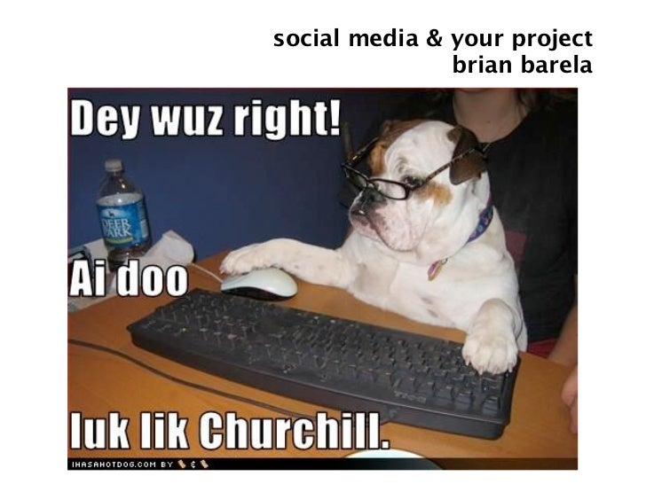 social media & your project                brian barela