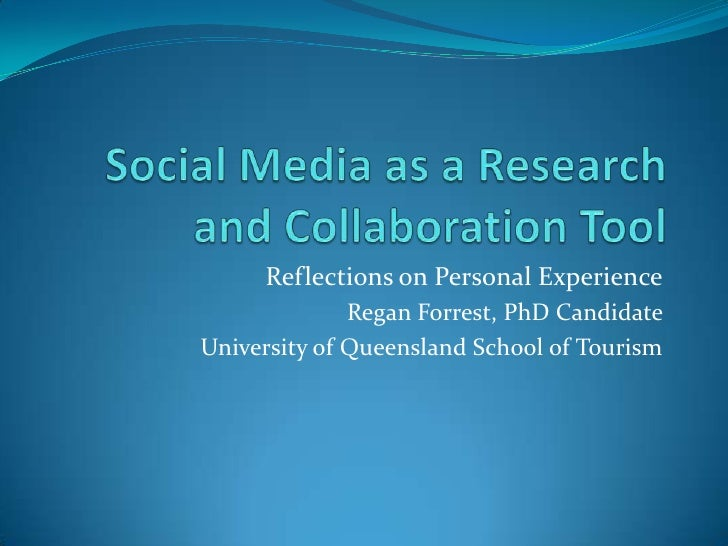 Reflections on Personal Experience              Regan Forrest, PhD CandidateUniversity of Queensland School of Tourism