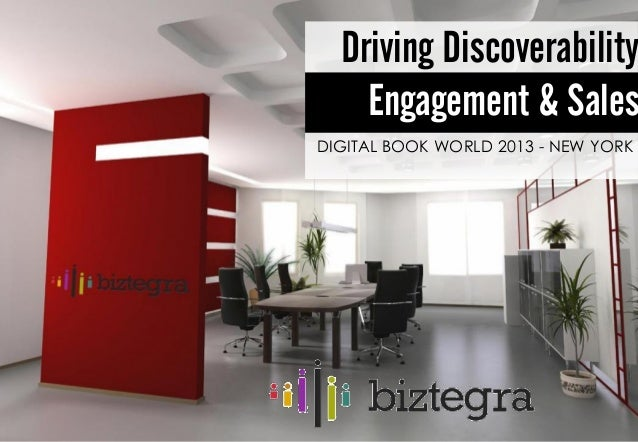 Driving Discoverability    Engagement & SalesDIGITAL BOOK WORLD 2013 - NEW YORK
