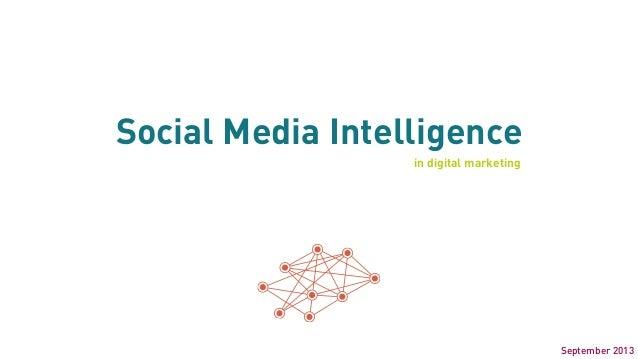 Social Media Intelligence in digital marketing September 2013