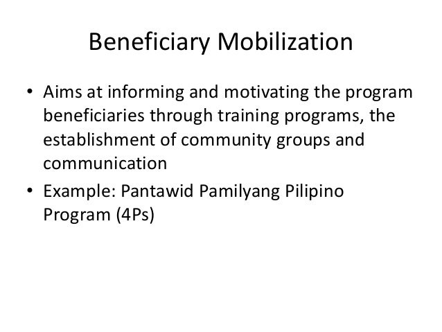 Pantawid Pamilyang Pilipino Program (4Ps) To avail of the cash grants beneficiaries should comply with the following condi...