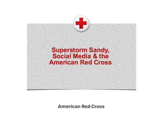 Superstorm Sandy, Social Media & theAmerican Red Cross