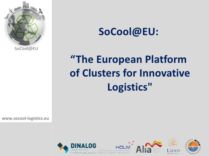 "SoCool@EU:                          ""The European Platform                          of Clusters for Innovative            ..."