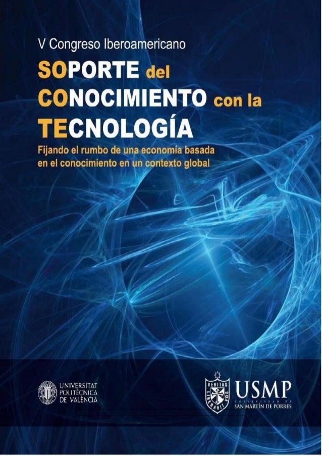 Perú, Universidad de San Martín de Porres Facultad de Ingeniería y Arquitectura SOPORTE DEL CONOCIMIENTO CON LA TECNOLOGÍA...