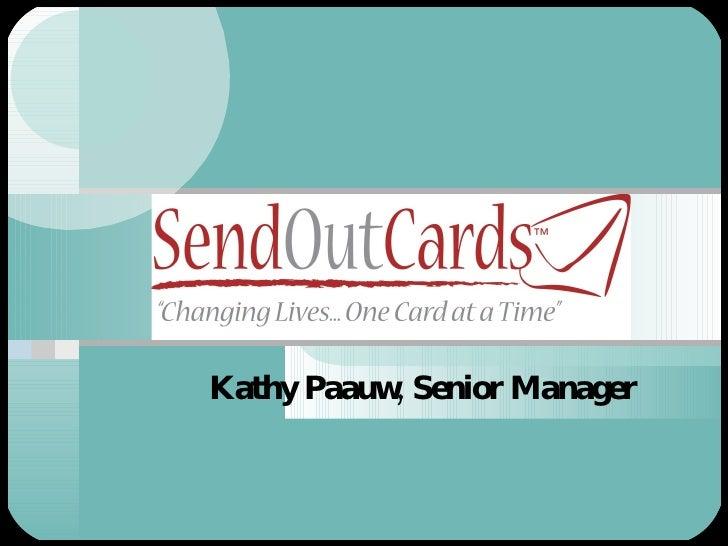 Kathy Paauw, Senior Manager