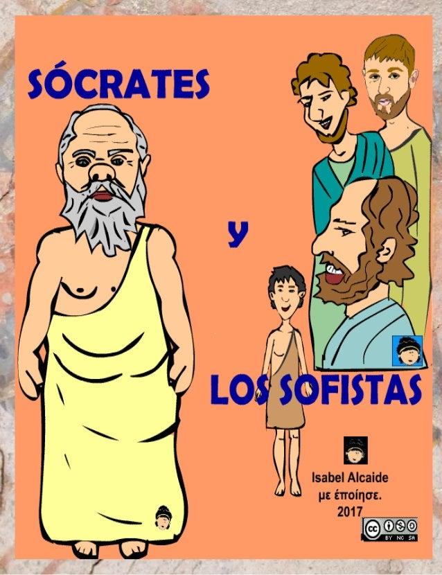 DIFERENCIAS ENTRE SOCRÁTES Y LOS SOFISTAS.