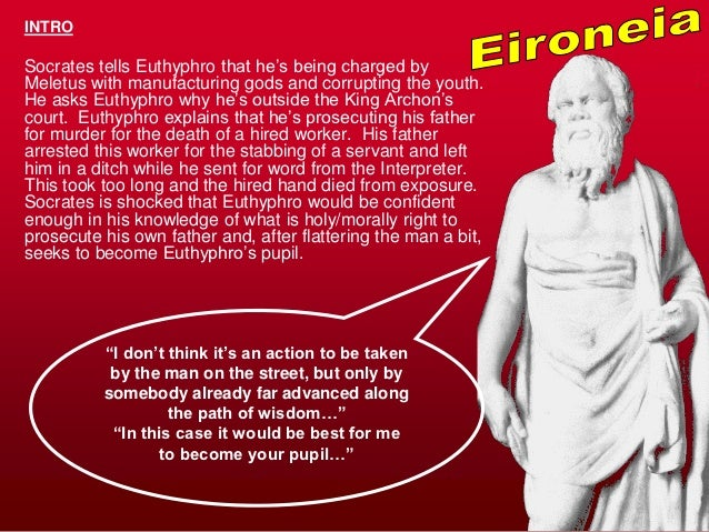 an overview of the dialogue of socrates and euthyphro In plato's dialogue between socrates and euthyphro euthyphro: certainly socrates: that is the challenge of euthyphro's dilemma.