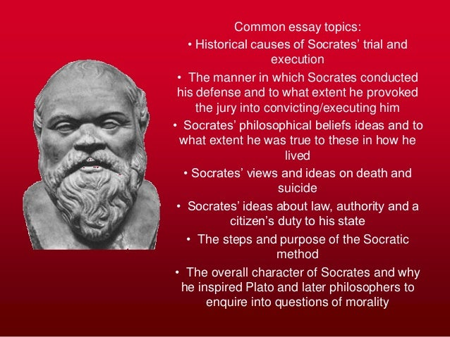 essay questions on socrates Essay questions for republic  socrates and thrasymachus state that it is just to follow what the rulers call law does this hold true in a democracy.