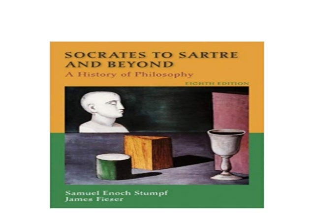 Socrates to Sartre History of Philosophy