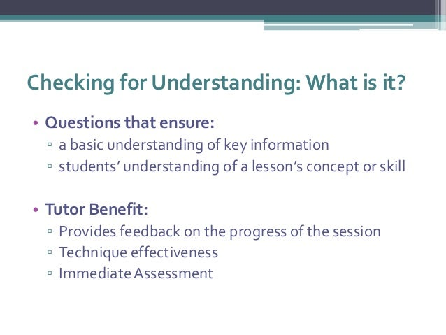 Checking For Understanding Using The Socratic Method