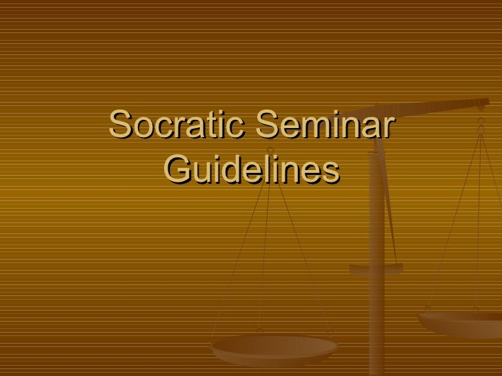Socratic Seminar Guidelines