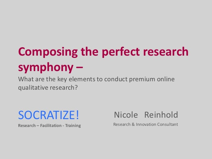 Online Immersive Research<br />SOCRATIZE!Research – Facilitation - Training<br />Nicole   Reinhold <br />Research & Innova...