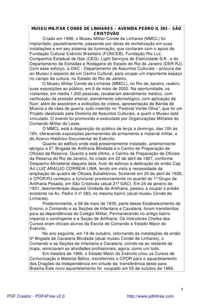 MUSEU MILITAR CONDE DE LINHARES – AVENIDA PEDRO II, 383 – SÂO                                             CRISTÓVÃO       ...