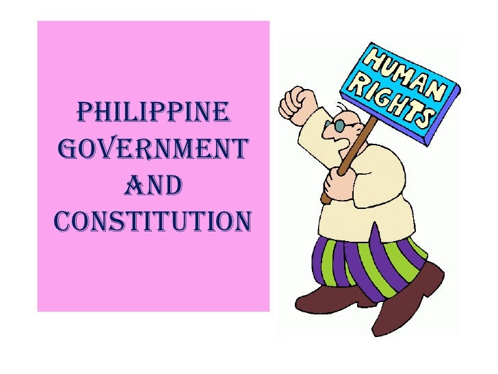 PHILIPPINEGOVERNMENT    ANDCONSTITUTION