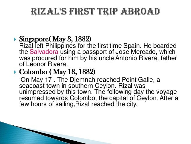rizal as traveler Right at the doorsteps of manila and perched at the southern end of the sierra madre, rizal holds many secret natural and cultural treasures- from its beautiful waterfalls and stunning rock formations, spanish colonial churches to thousands of years old artworks and a passionate dedication to arts- truly a surprise treat for travelers who often.