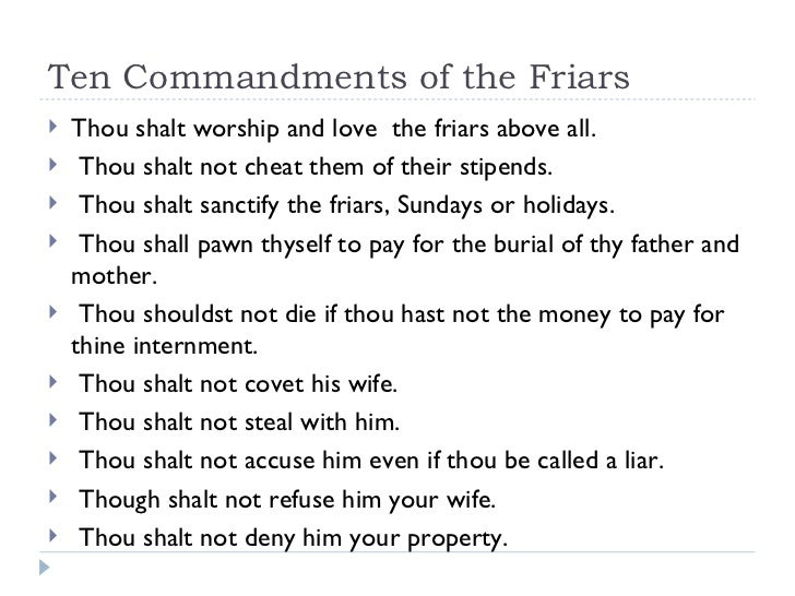 ten commandments of the friars Deuteronomy 5: the ten commandments - forty years later  it's the reason that the ten commandments are stated twice in the holy  (the order of the friars.