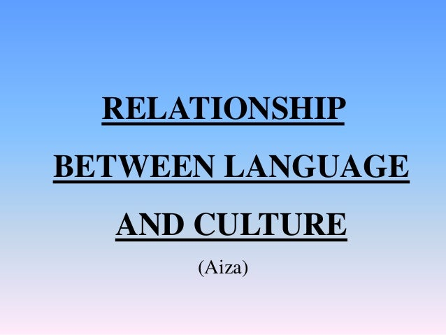 what is the relationship that exist between language and communication