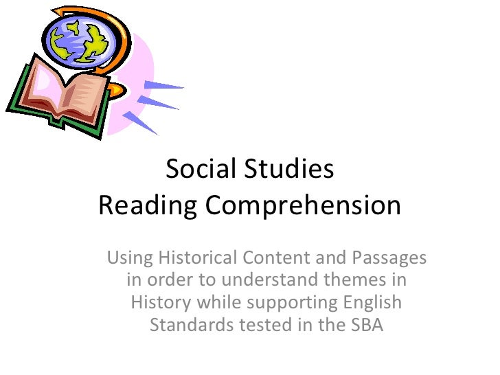 Social StudiesReading ComprehensionUsing Historical Content and Passages  in order to understand themes in   History while...