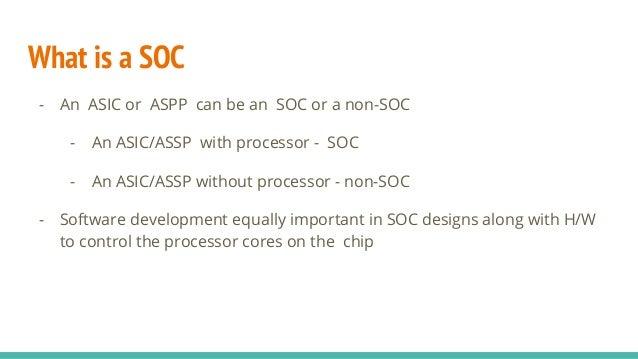 ASIC vs SOC vs FPGA