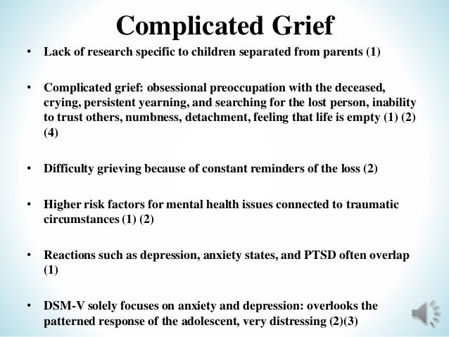 the definition and differences of complicated grief reaction Although more research is needed to determine the multiple pathways to complicated grief disorder,  there are cultural differences in expected emotional levels,.