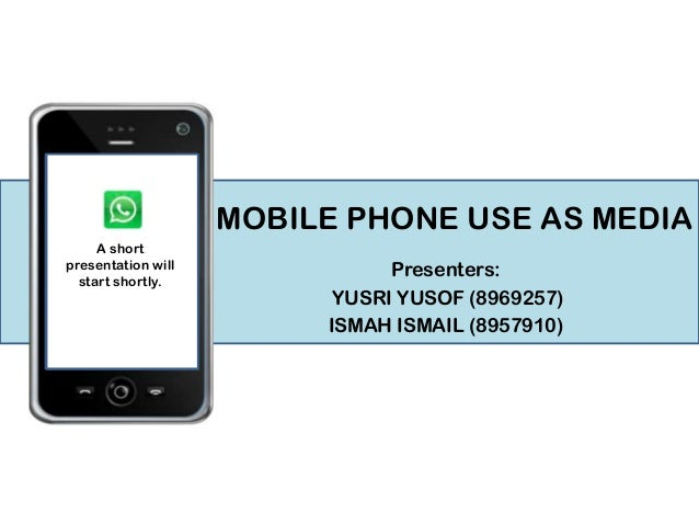 SOCY received 20241 You A short NEW message 1 MEDIA presentation will start shortly.  MOBILE PHONE USE AS MEDIA Presenters...