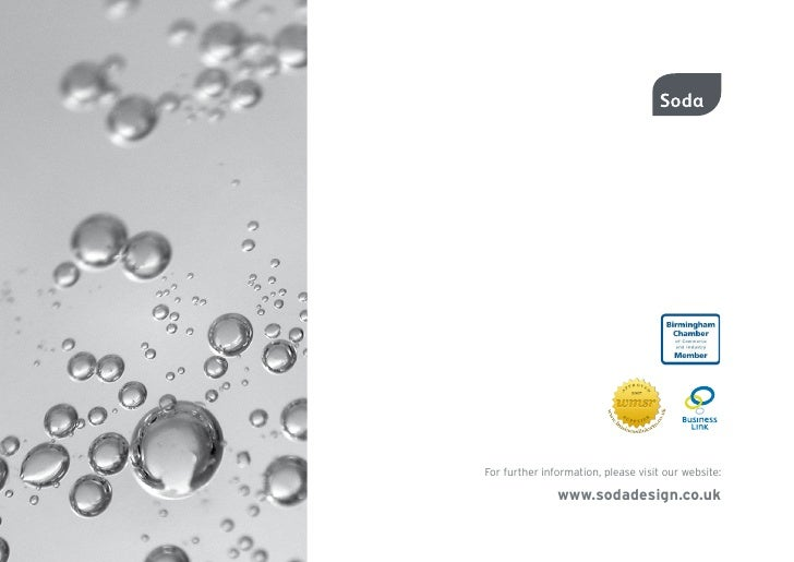 For further information, please visit our website:                 www.sodadesign.co.uk