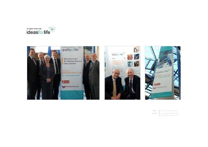 client    UrbanCommunications project   EventSupportMaterialsfor           BirminghamScienceCity