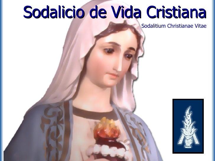 Sodalicio de Vida Cristiana Sodalitium Christianae Vitae