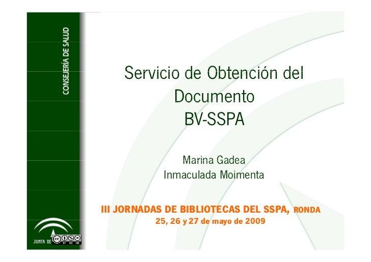 Servicio de Obtención del            Documento              BV-SSPA                Marina Gadea             Inmaculada Moi...