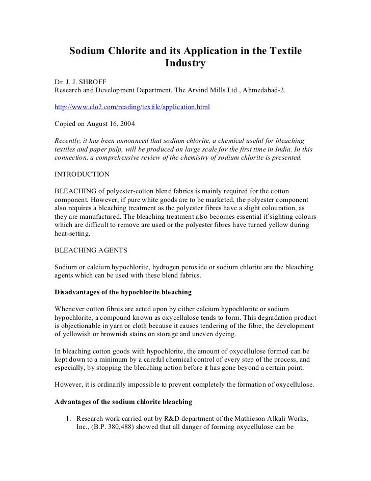 Sodium Chlorite and its Application in the Textile                        IndustryDr. J. J. SHROFFResearch and Development...