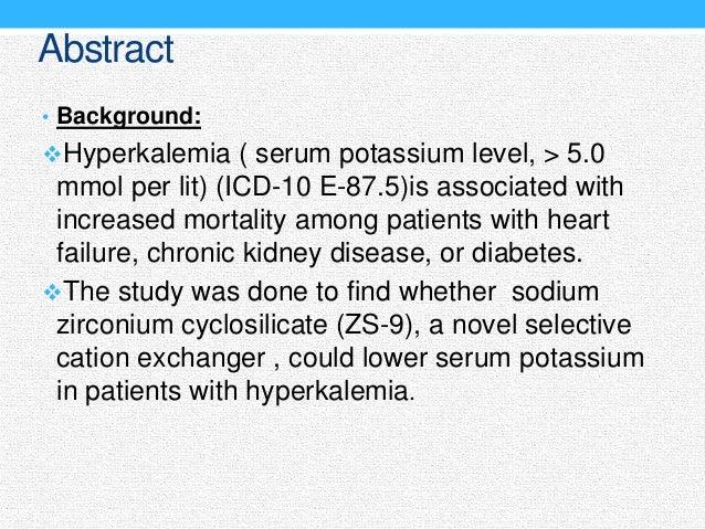Sodium zirconium cyclosilicate in hyperkalemia : A journal