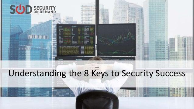 = Understanding the 8 Keys to Security Success