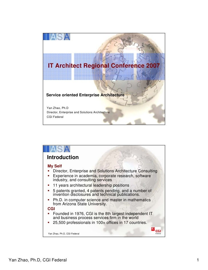 IT Architect Regional Conference 2007                     Service oriented Enterprise Architecture                    Yan ...