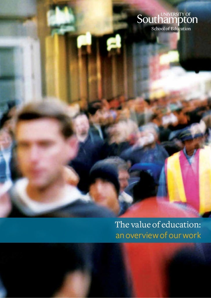The value of education:an overview of our work