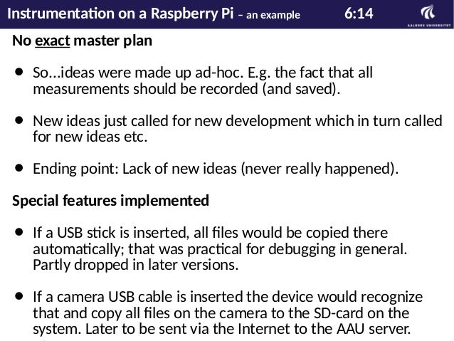 Hardware overview 1:2 Instrumentation on a Raspberry Pi – an example 7:14
