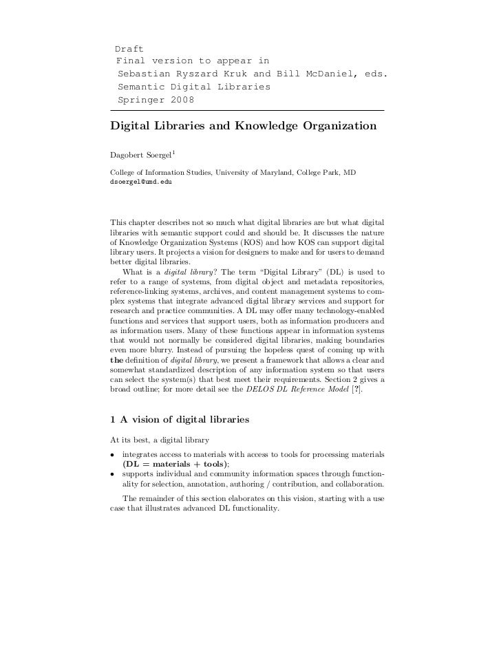Draft Final version to appear in Sebastian Ryszard Kruk and Bill McDaniel, eds. Semantic Digital Libraries Springer 2008Di...