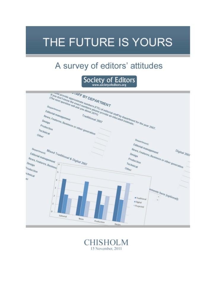Society of EditorsSurvey of editors' attitudes                               Society of Editors                           ...