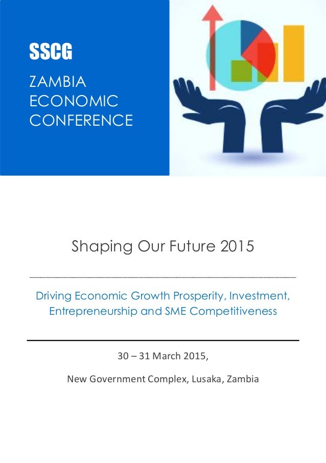 SSCG |Events |ZASOF2015 1 Shaping Our Future 2015 _________________________________________________ Driving Economic Growt...